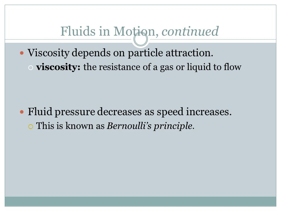 Fluids in Motion, continued