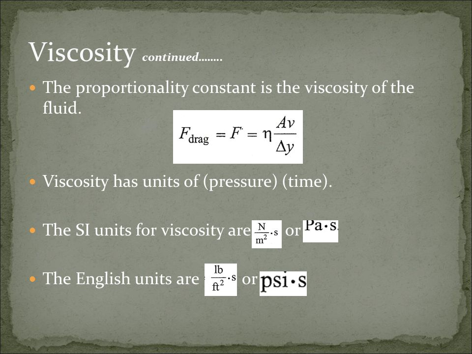 Viscosity continued……..