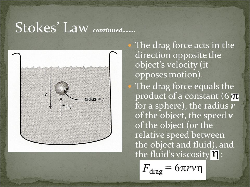 Stokes' Law continued……..