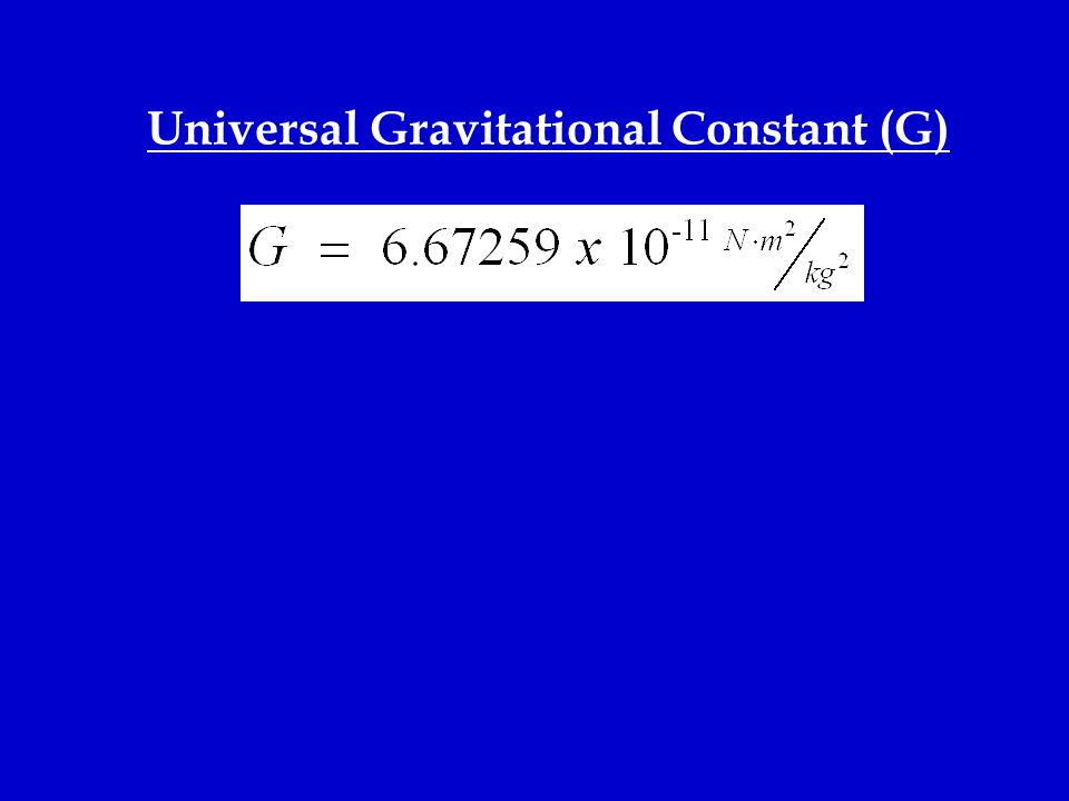 Universal Gravitational Constant (G)