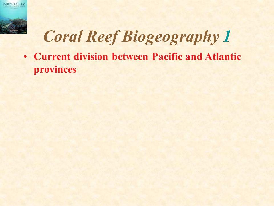 Coral Reef Biogeography 1