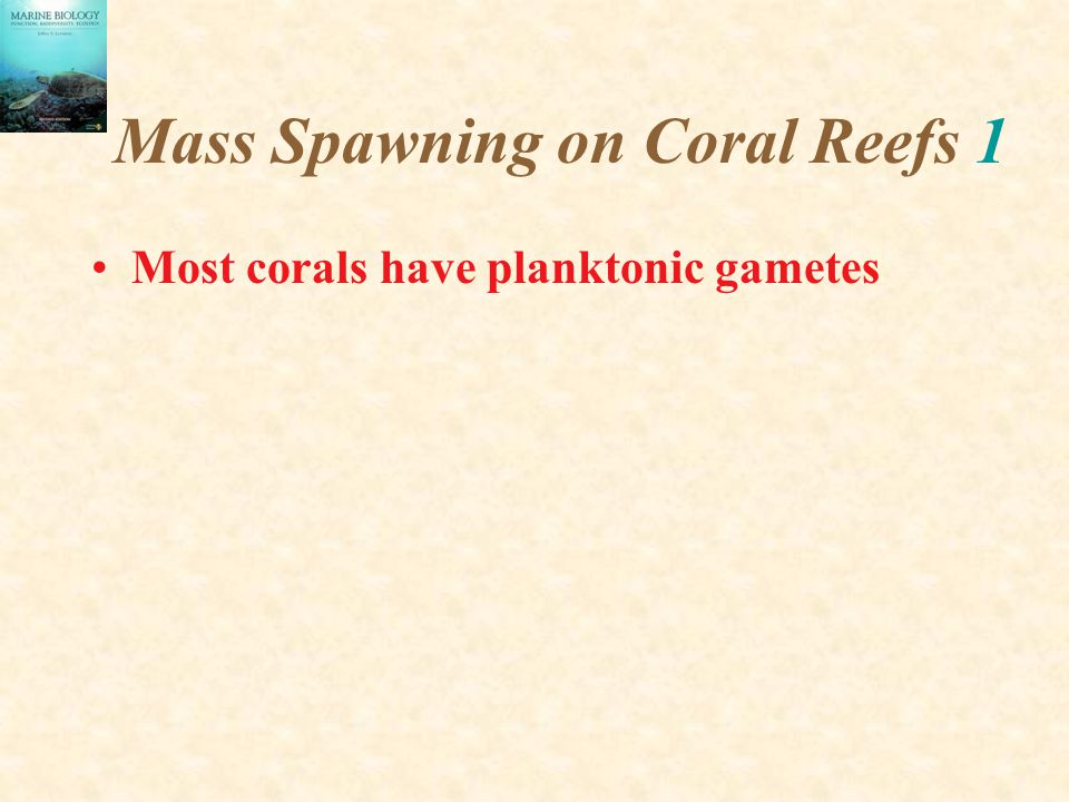 Mass Spawning on Coral Reefs 1