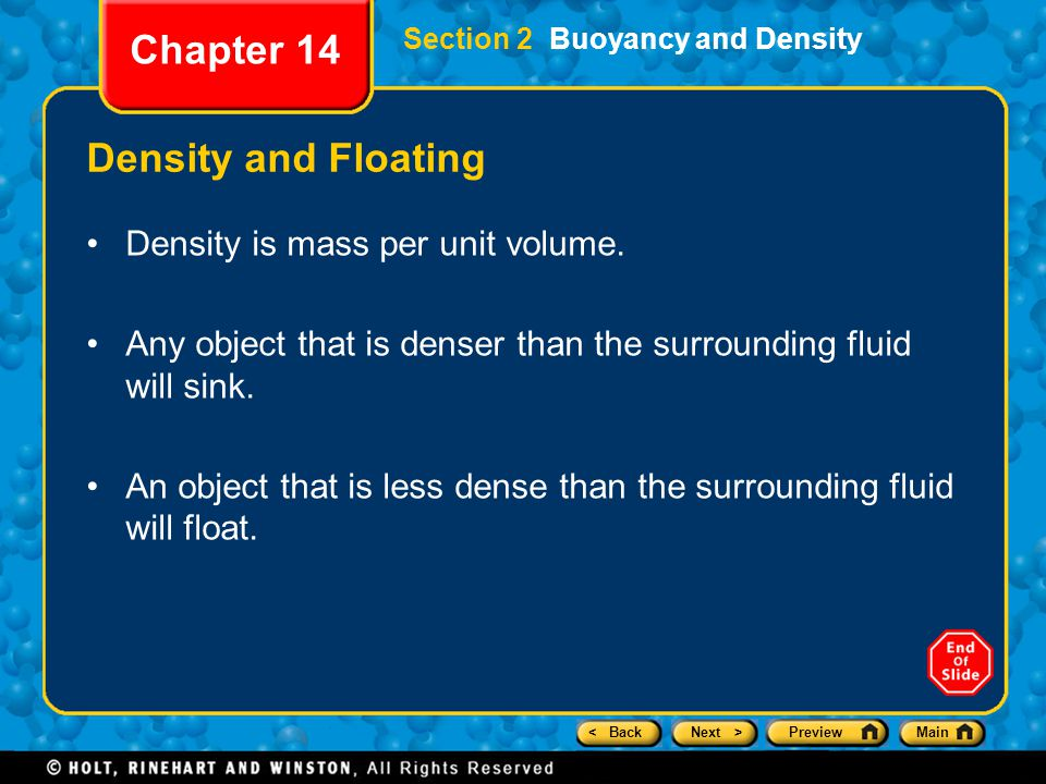 Chapter 14 Density and Floating Density is mass per unit volume.