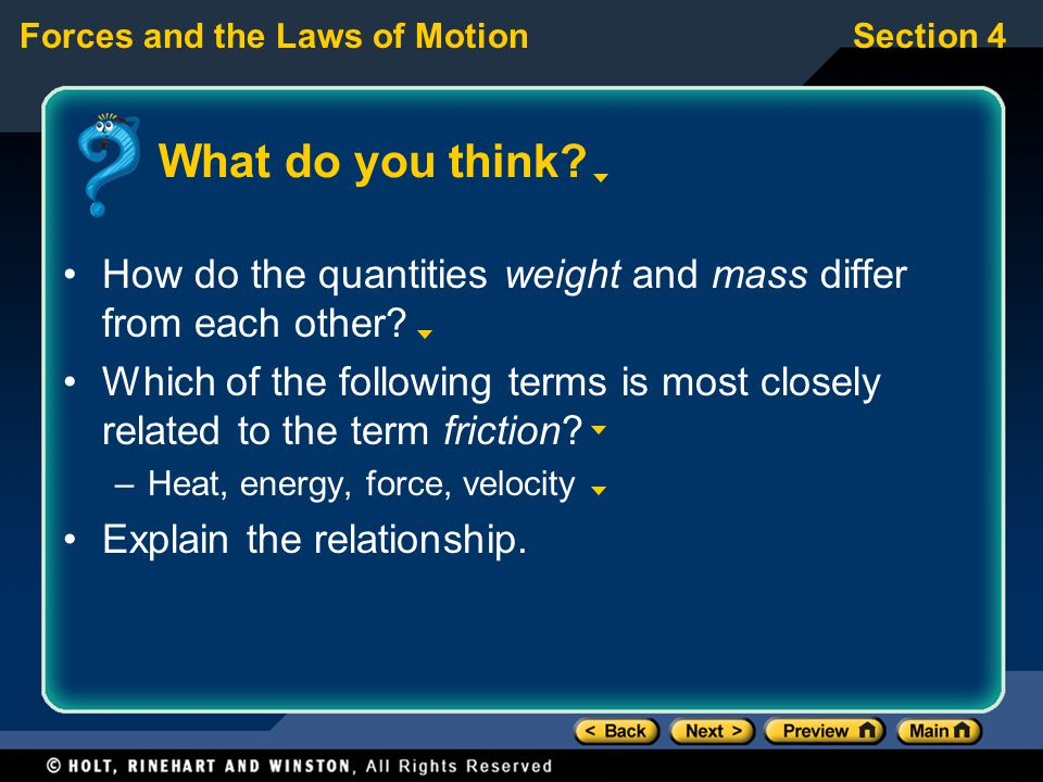 What do you think How do the quantities weight and mass differ from each other
