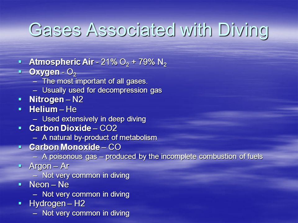 Gases Associated with Diving