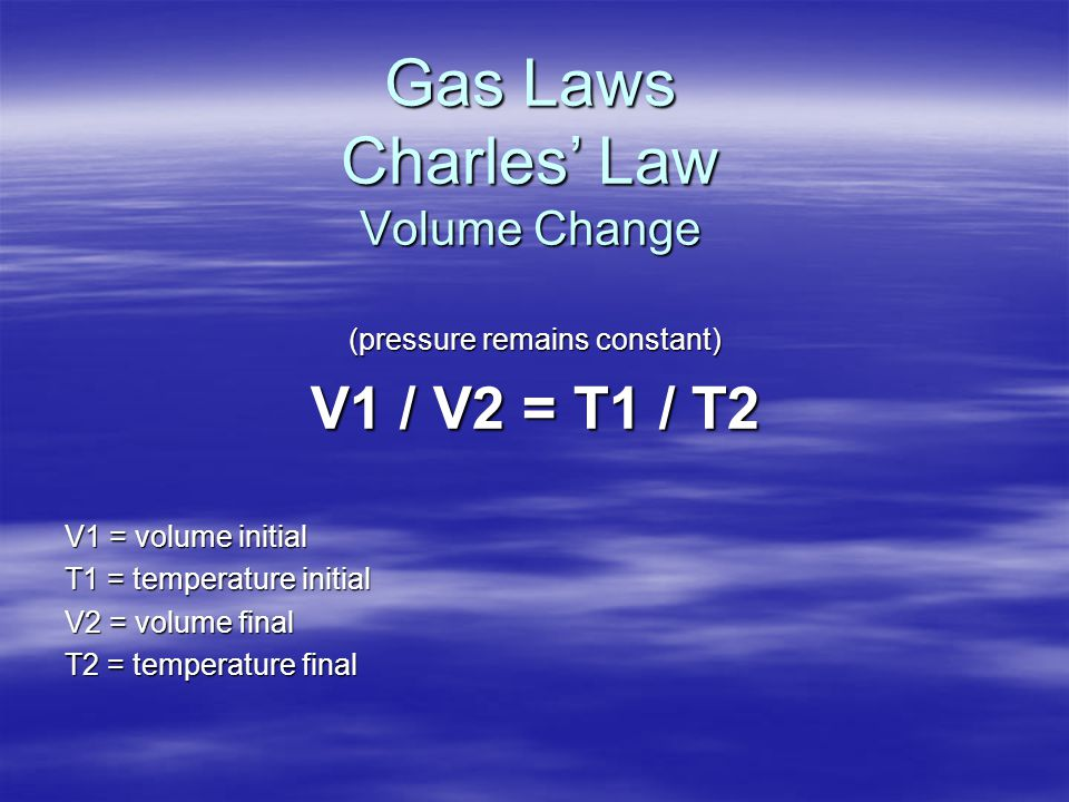Gas Laws Charles' Law Volume Change