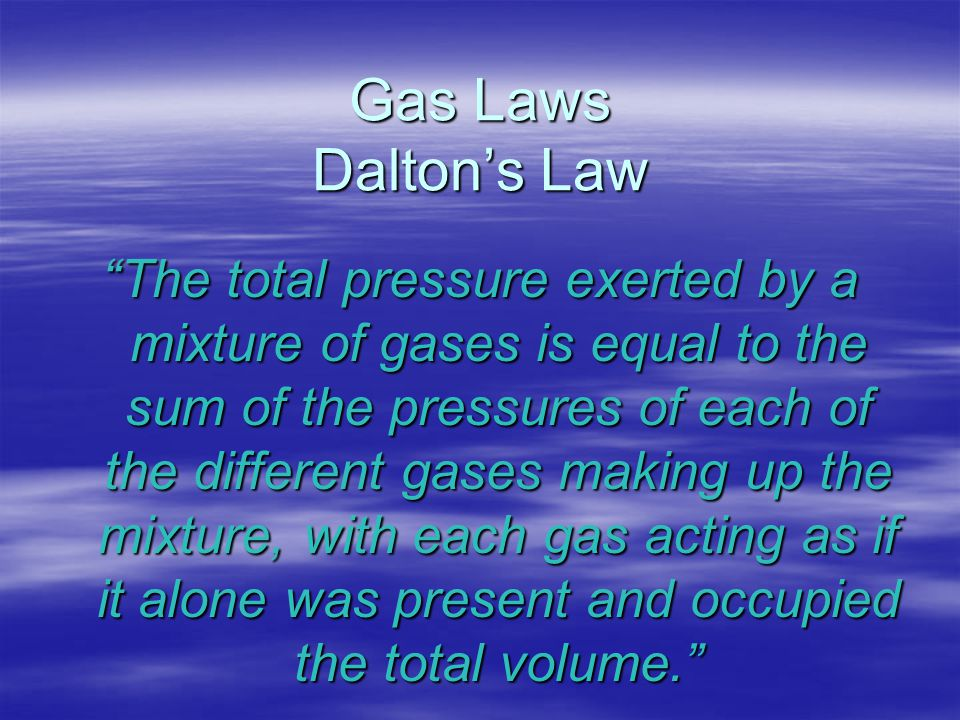 Gas Laws Dalton's Law
