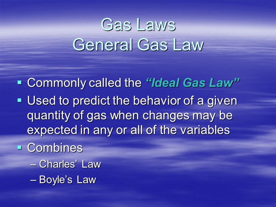 Gas Laws General Gas Law