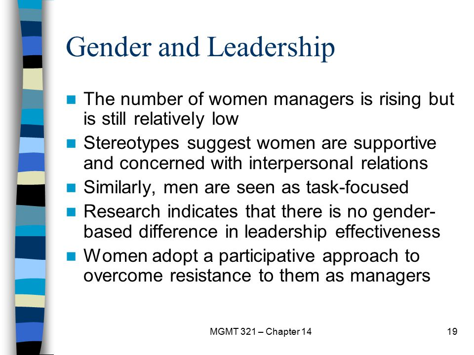 Gender and Leadership The number of women managers is rising but is still relatively low.
