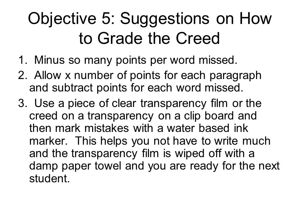 Objective 5: Suggestions on How to Grade the Creed
