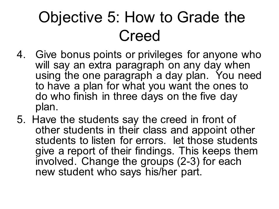 Objective 5: How to Grade the Creed