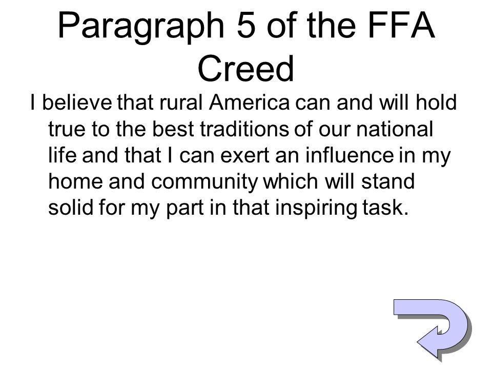 Paragraph 5 of the FFA Creed