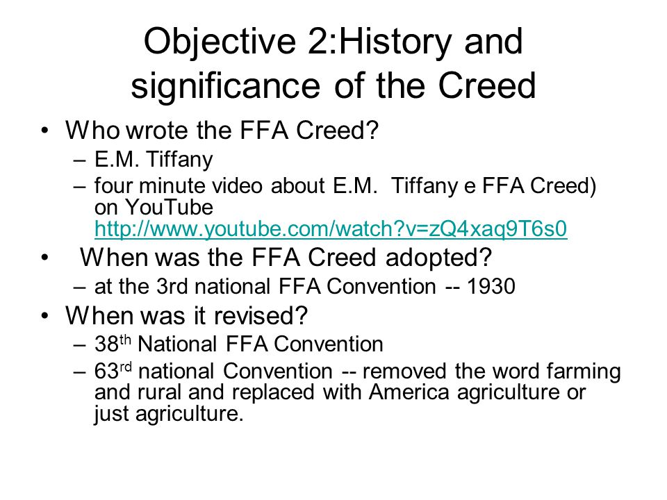 Objective 2:History and significance of the Creed