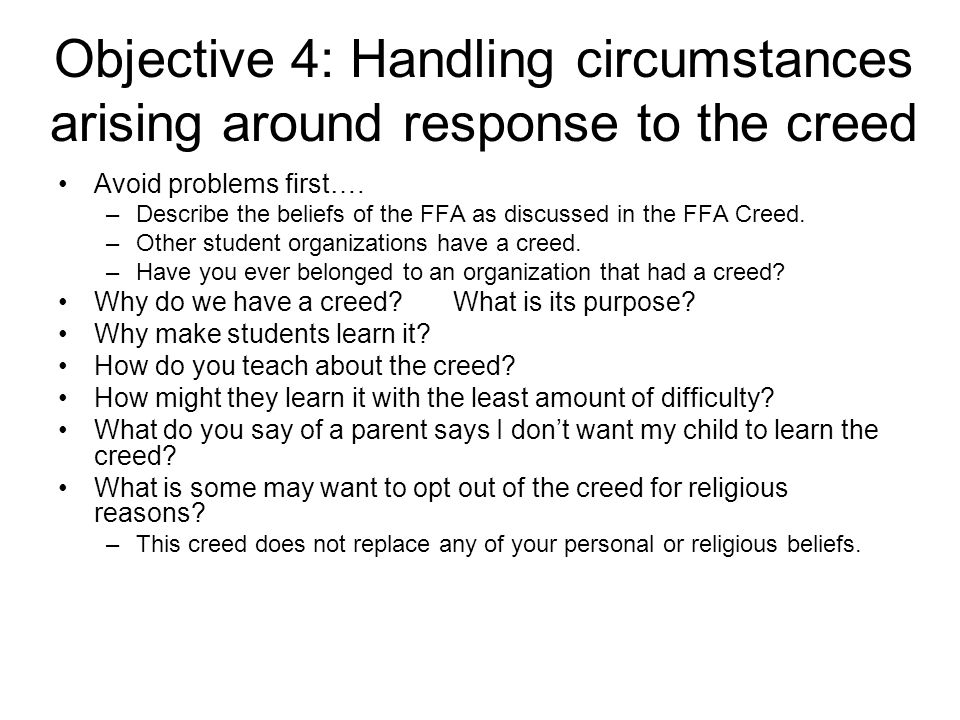 Objective 4: Handling circumstances arising around response to the creed