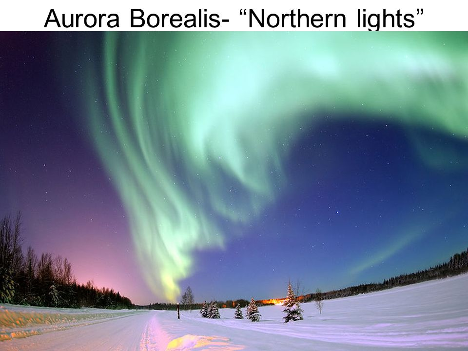Aurora Borealis- Northern lights