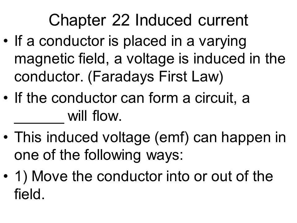 Chapter 22 Induced current
