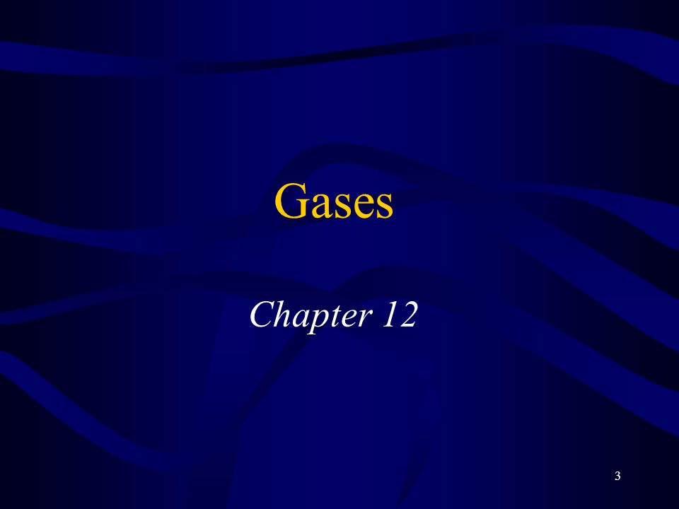 Gases Chapter 12 1