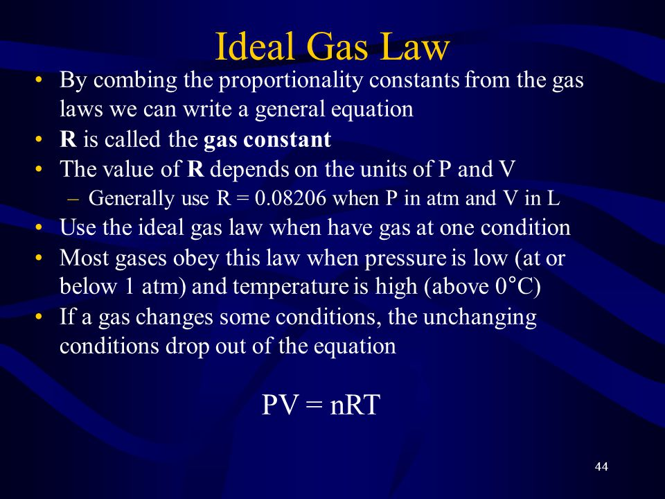 Ideal Gas Law By combing the proportionality constants from the gas laws we can write a general equation.