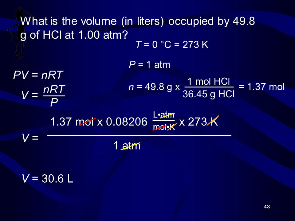 What is the volume (in liters) occupied by 49.8 g of HCl at 1.00 atm