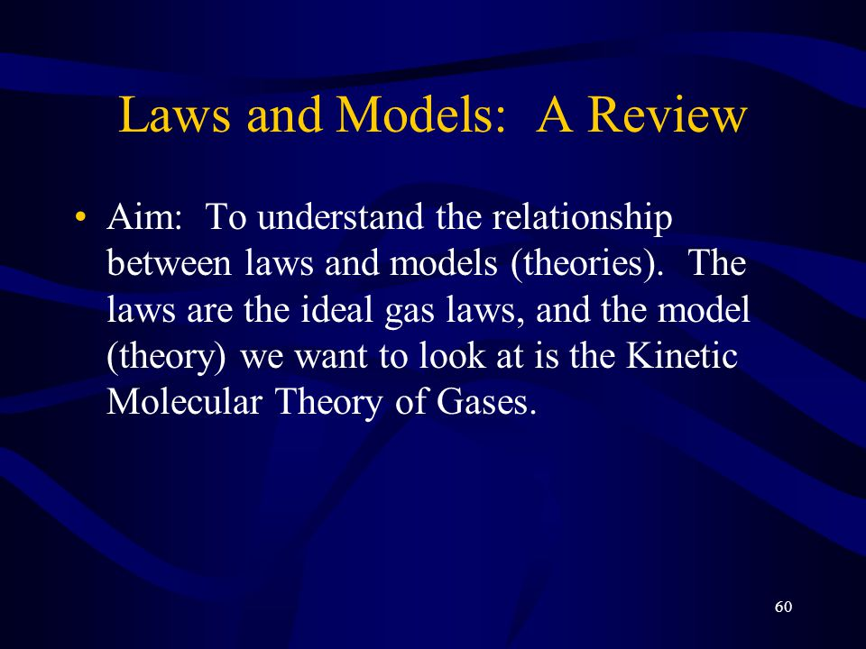 Laws and Models: A Review