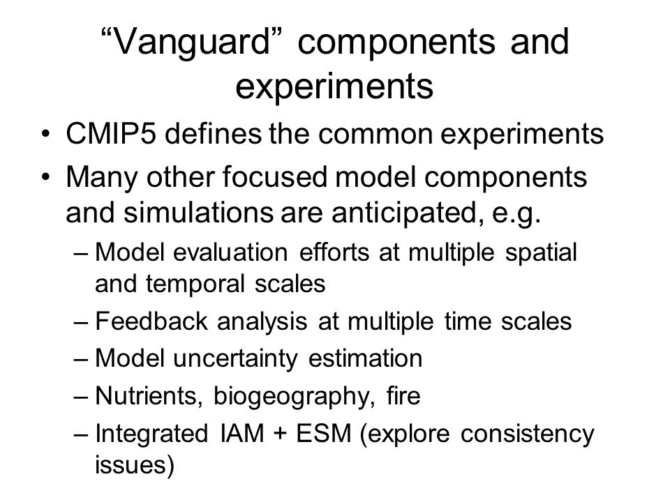 Vanguard components and experiments