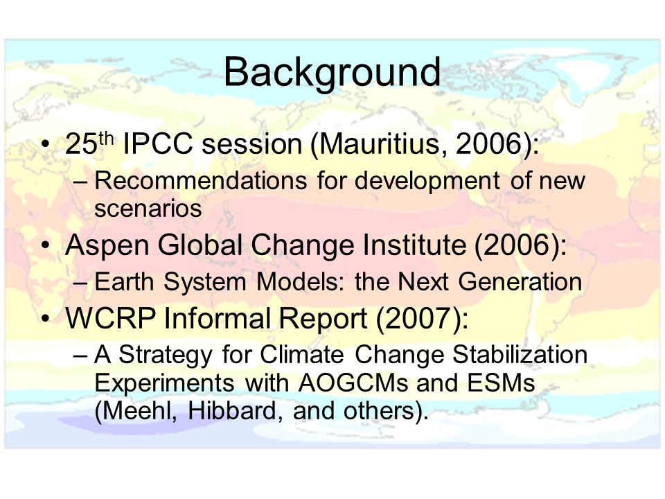 Background 25th IPCC session (Mauritius, 2006):