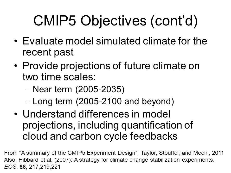 CMIP5 Objectives (cont'd)