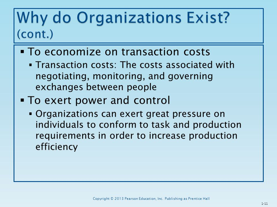 Why do Organizations Exist (cont.)