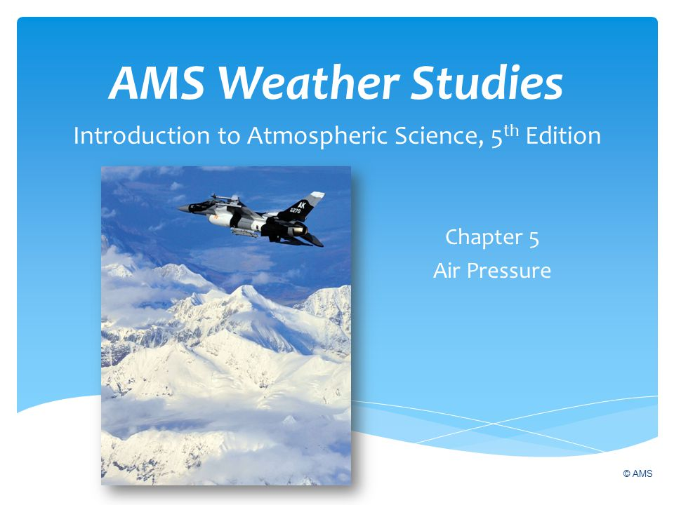 AMS Weather Studies Introduction to Atmospheric Science, 5th Edition
