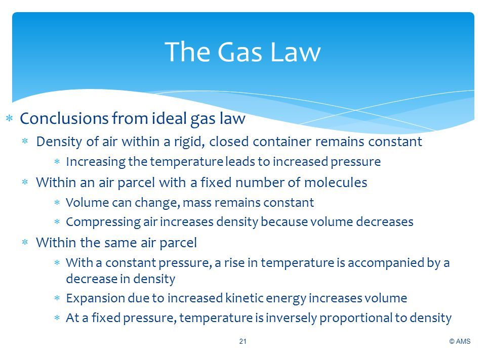 The Gas Law Conclusions from ideal gas law