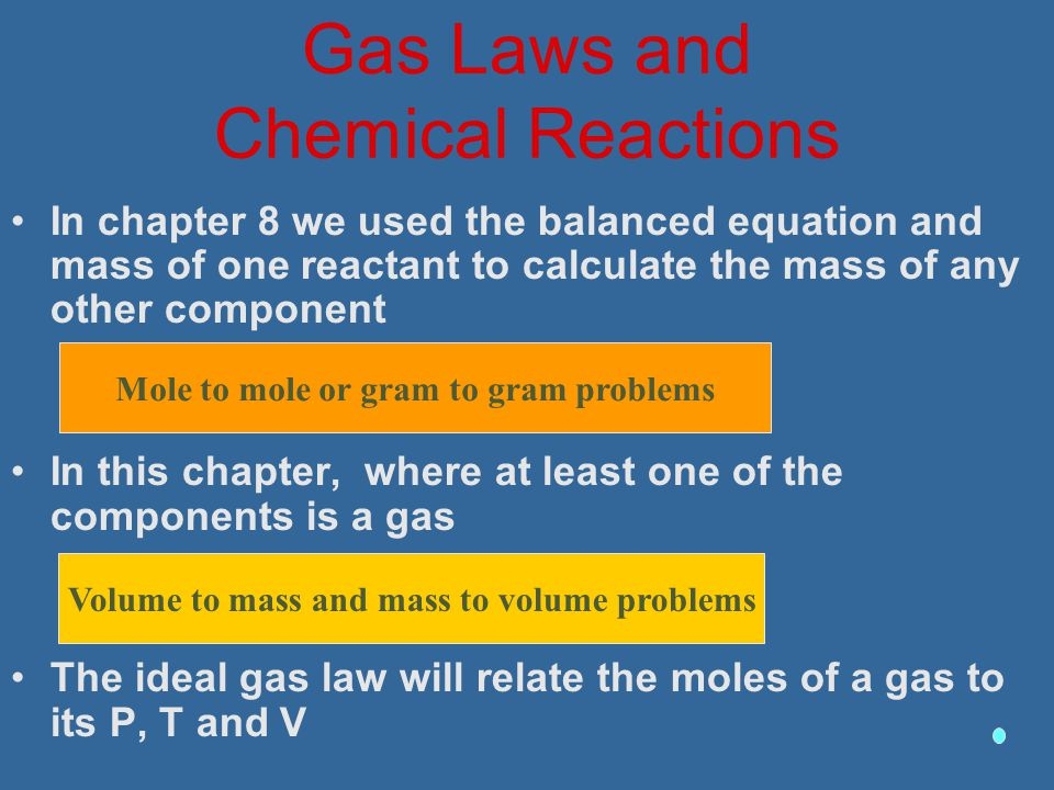 Gas Laws and Chemical Reactions