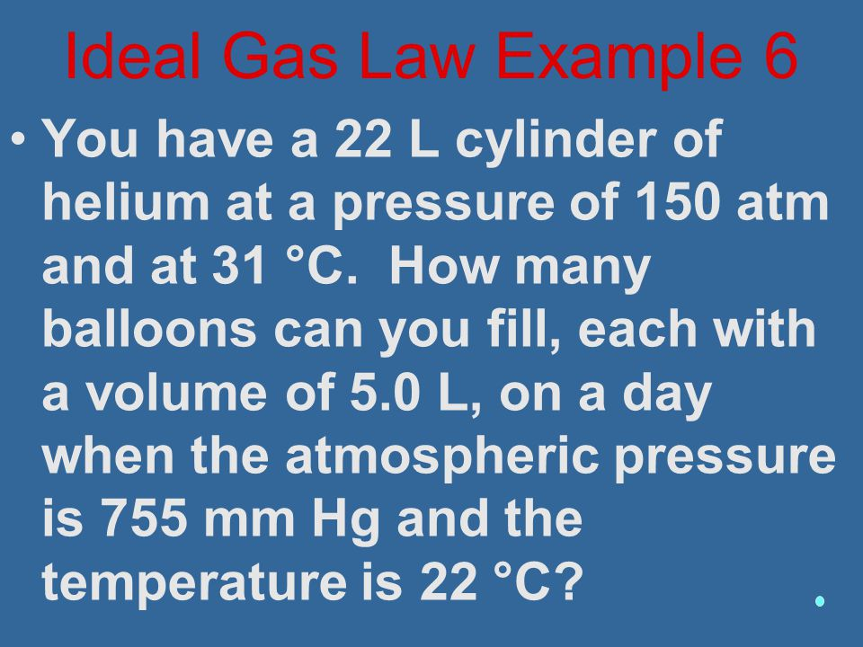 Ideal Gas Law Example 6