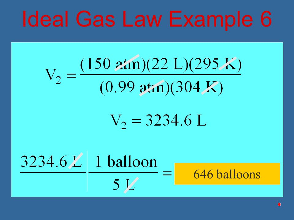Ideal Gas Law Example 6 646 balloons
