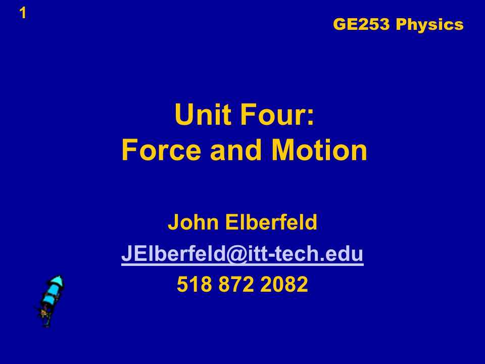 Unit Four: Force and Motion