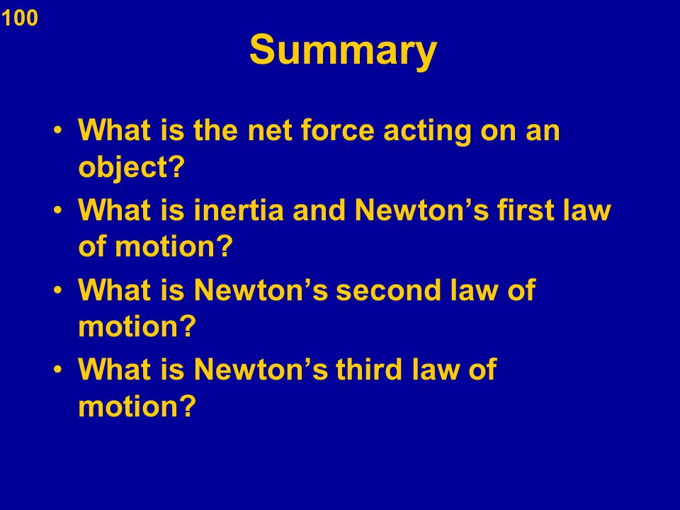 Summary What is the net force acting on an object