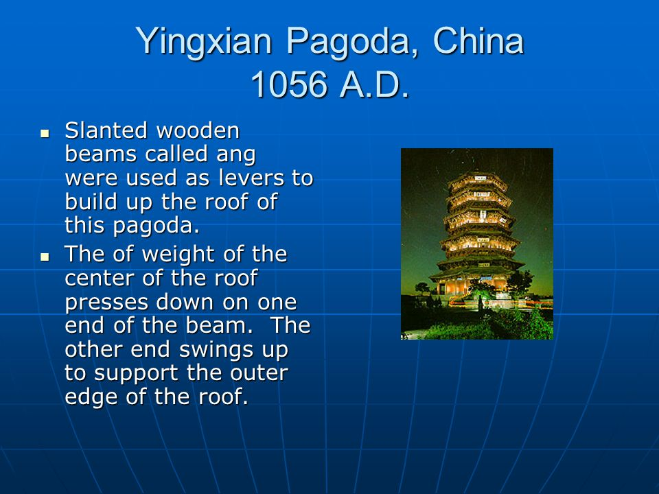 Yingxian Pagoda, China 1056 A.D.