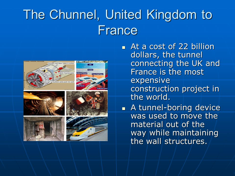 The Chunnel, United Kingdom to France