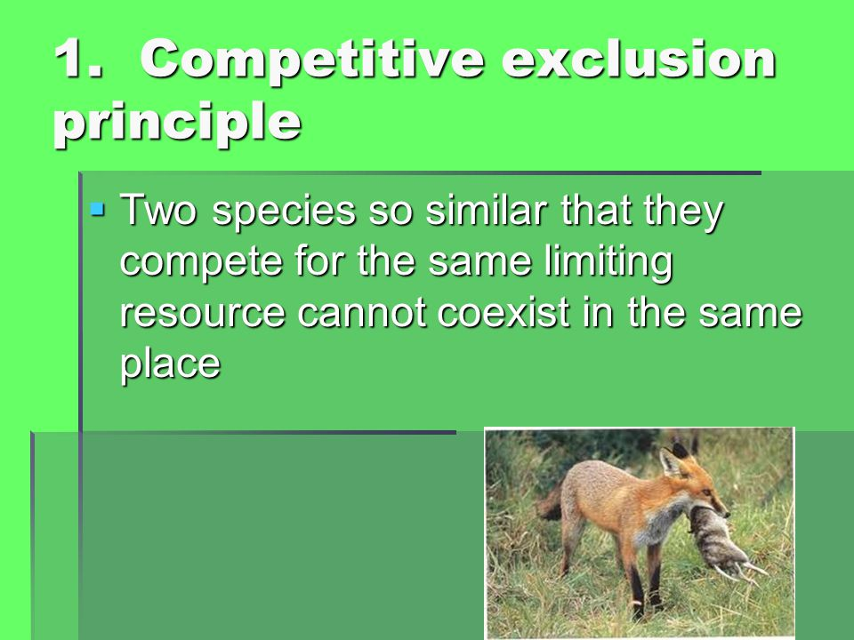 1. Competitive exclusion principle