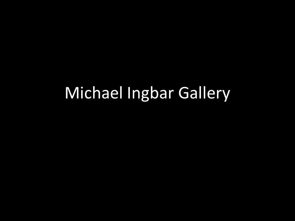 Michael Ingbar Gallery