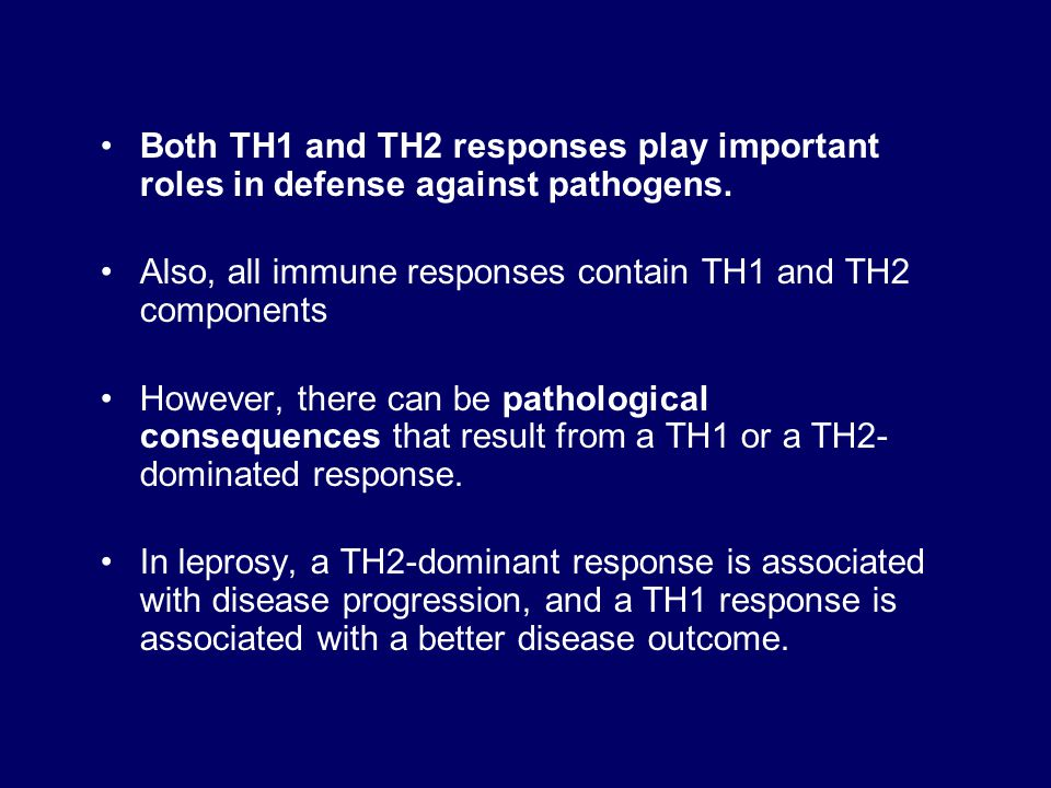 Both TH1 and TH2 responses play important roles in defense against pathogens.
