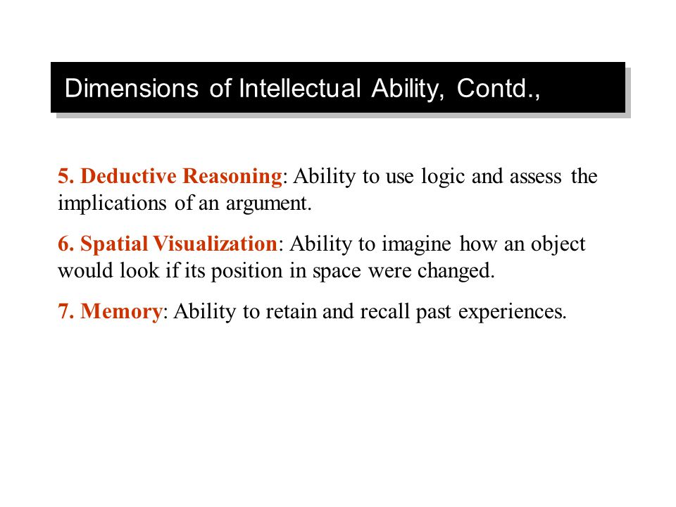 Dimensions of Intellectual Ability, Contd.,