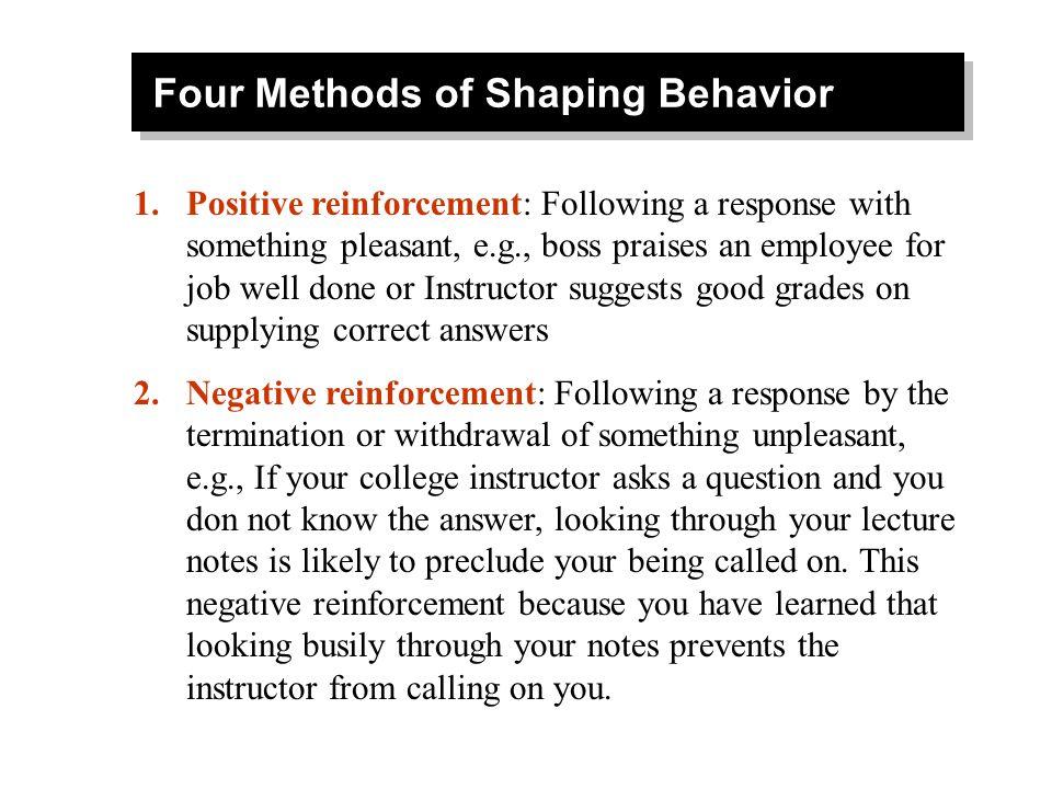 Four Methods of Shaping Behavior