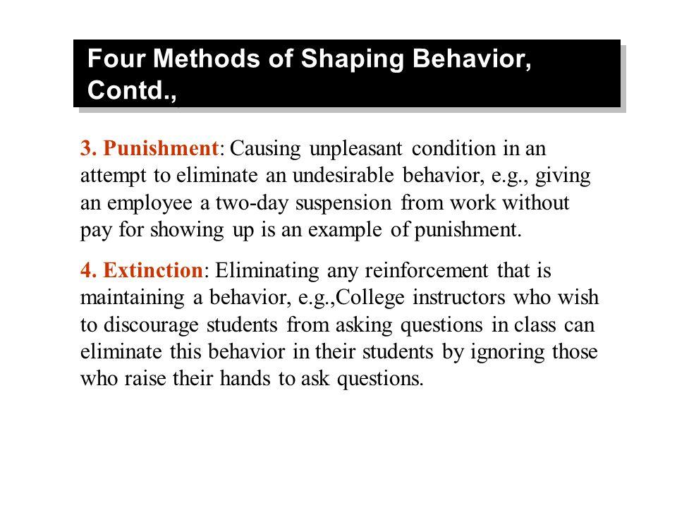 Four Methods of Shaping Behavior, Contd.,