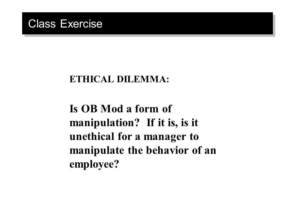 Class Exercise ETHICAL DILEMMA: