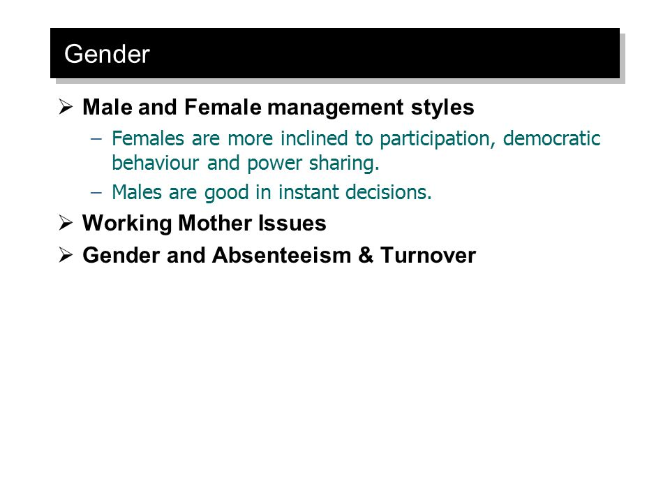 Gender Male and Female management styles Working Mother Issues