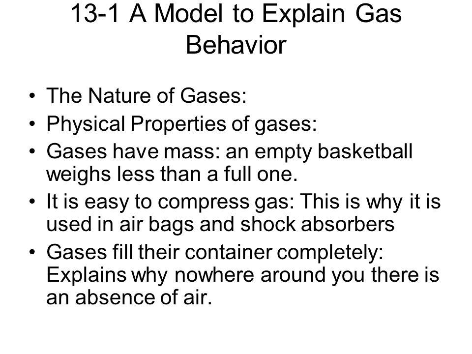 13-1 A Model to Explain Gas Behavior