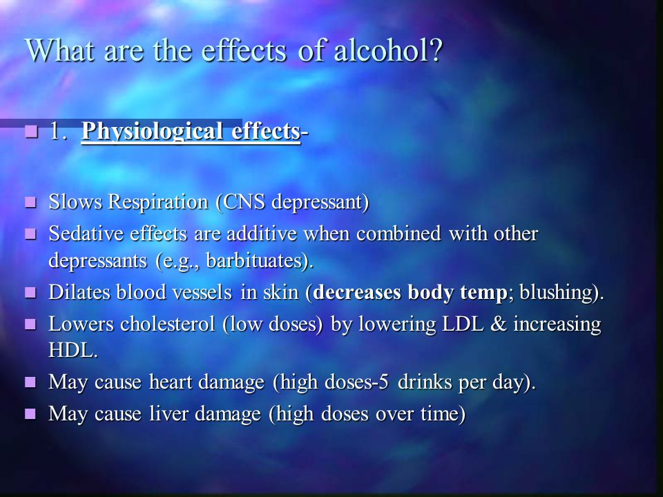 What are the effects of alcohol