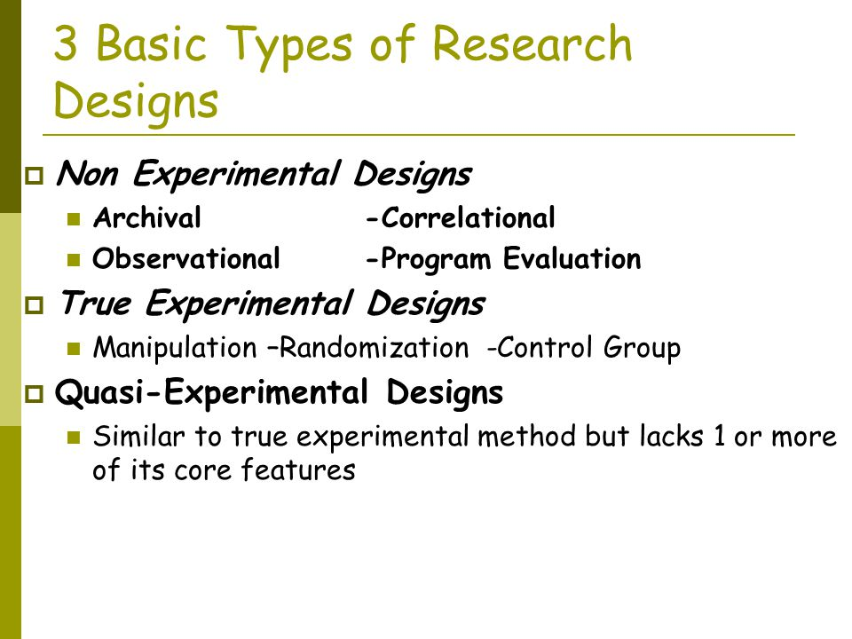 3 Basic Types of Research Designs