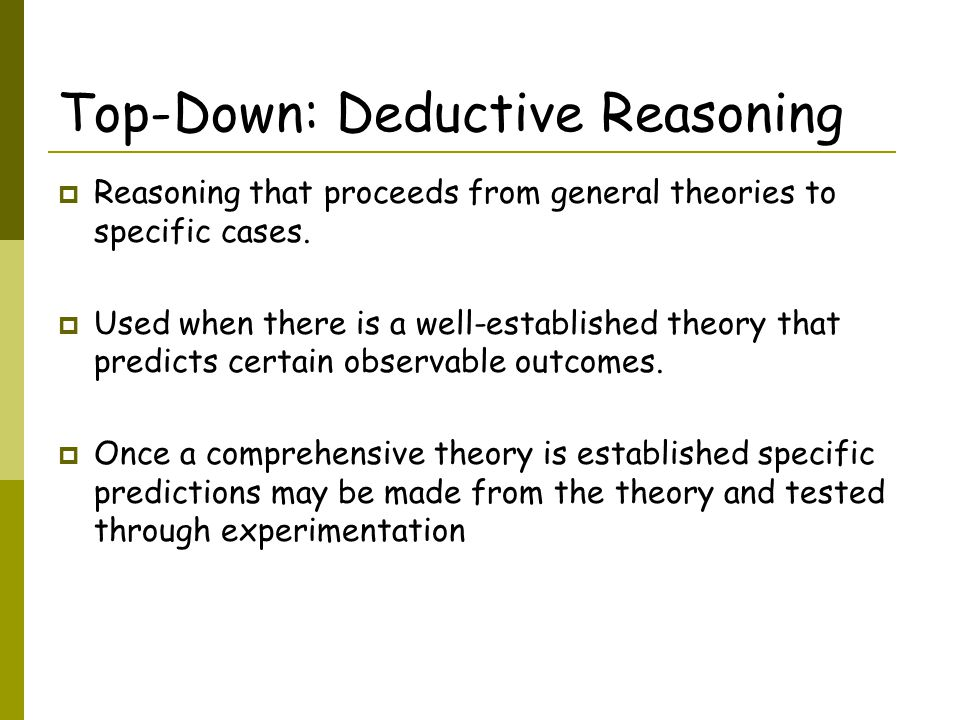 Top-Down: Deductive Reasoning