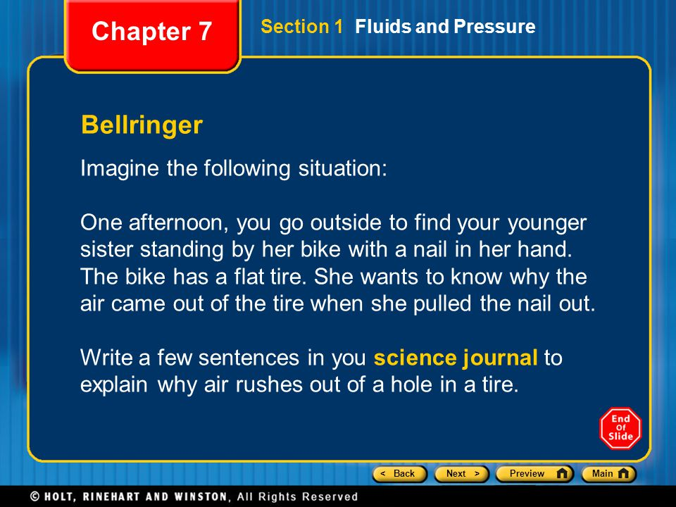 Chapter 7 Bellringer Imagine the following situation: